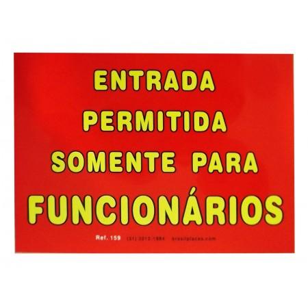 PLACA PVC 17X25 ENTRADA PERM.P/FUNC.VM.