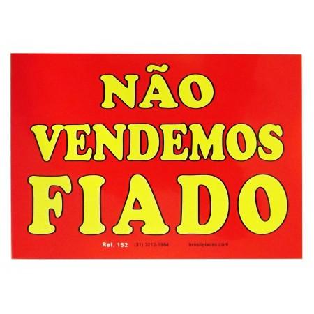 PLACA PVC 17X25 NAO VENDEMOS FIADO